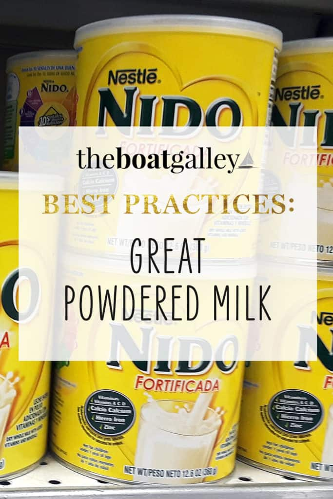 Save space and weight aboard with powdered milk for your baking and cooking -- if you know where to get the good stuff, you'll be surprised at how good it is!