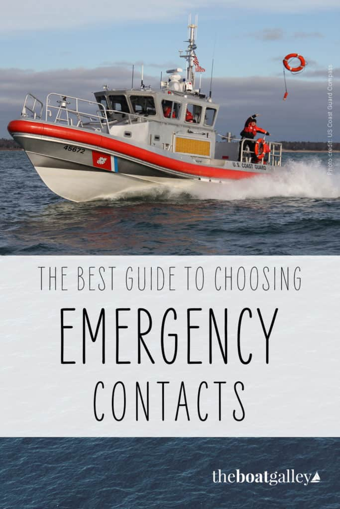 What to know in choosing your emergency contact for your EPIRB, float plan and medical emergency, including what information to give each one.