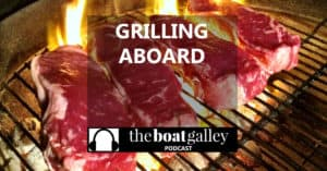 Outdoor cooking is great, and what's more natural than grilling on your boat? In this episode, Nica Waters tells of her favorite grilling gear.