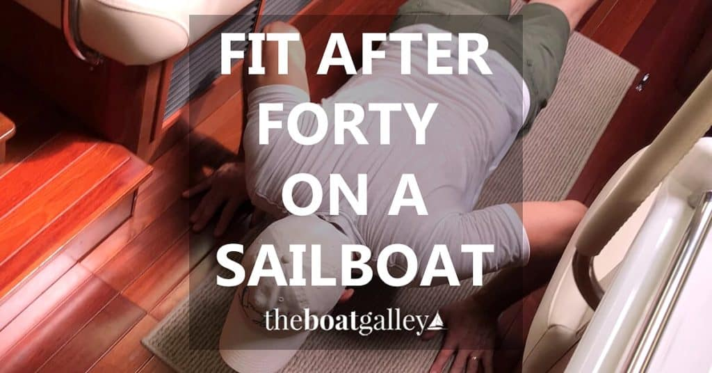 Can you stay fit on a sailboat? Yes. And here's how.