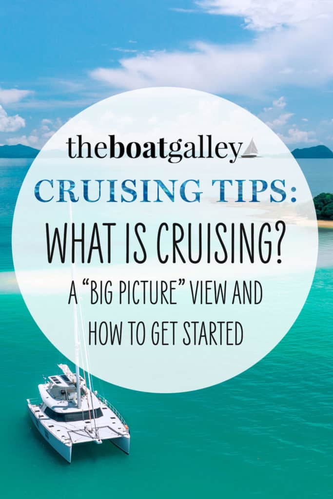 An overview of cruising on a sailboat or trawler, looking at what it's really like and who can go cruising.