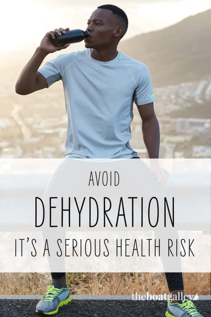 A scary trip to the emergency room taught us about the dangers of dehydration for cruisers. You've probably done these things yourself.