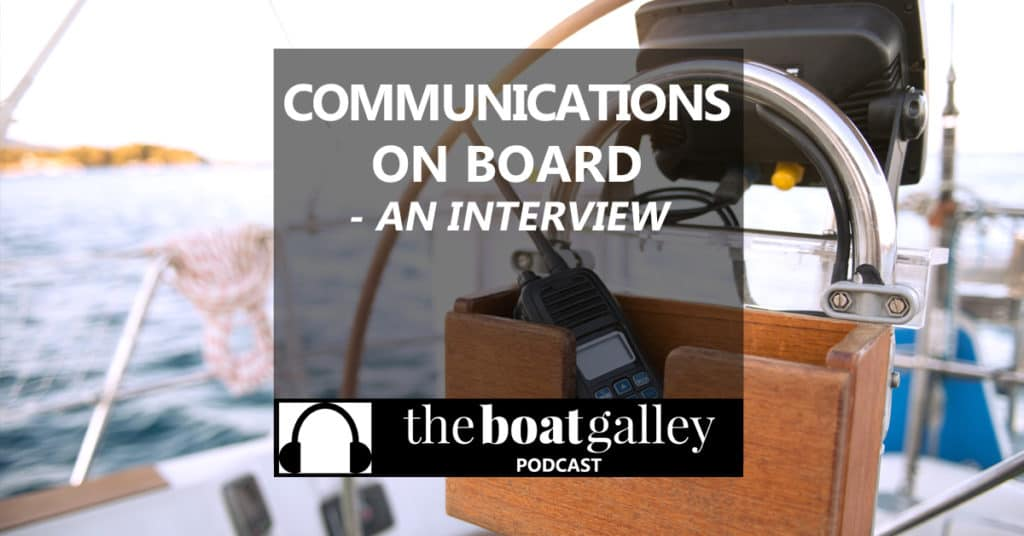 I talk with Devon and Rich from Sea-Tech Systems about business on board, systems integration of our communications devices, and more!