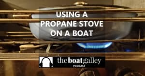 Do you know how to operate a propane stove? It's not difficult, but it IS different. Learn the ins and outs before your first time cooking on one!