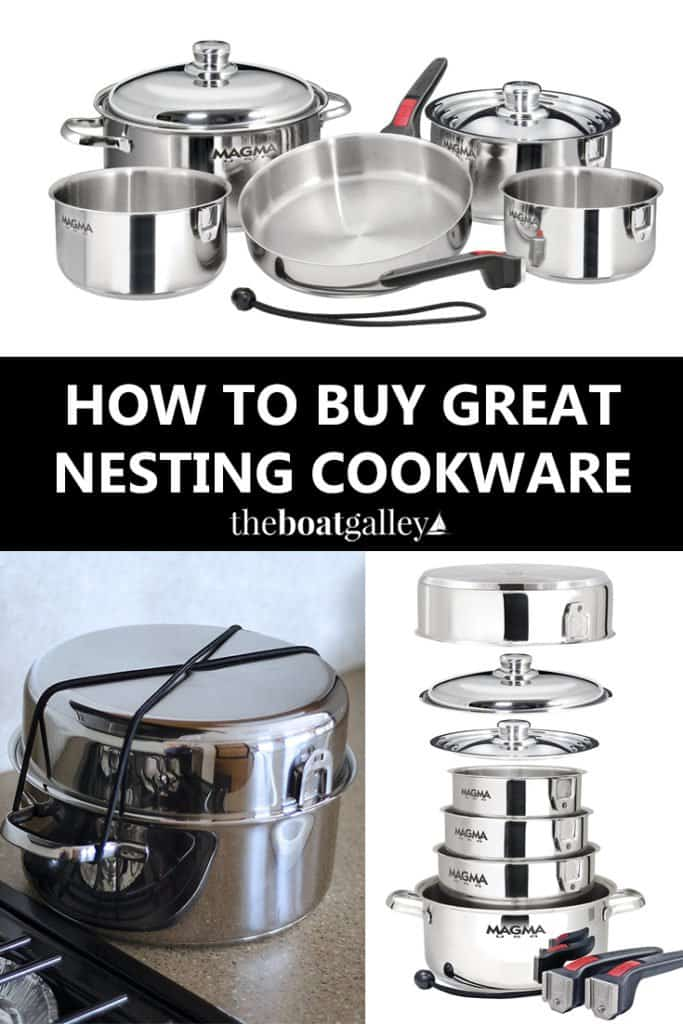Nesting pots and pans are great for boats, RVs, and camping. They take up so little space. Learn what to look for in selecting a nesting cookware set.