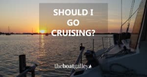 Do you wonder if the cruising life is for you? This is the question you need to ask yourself to know for sure.
