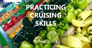 Preparing to cruise? There are lots of non-boating skills you can be gaining before you even move aboard. Seven that you may not have thought of!